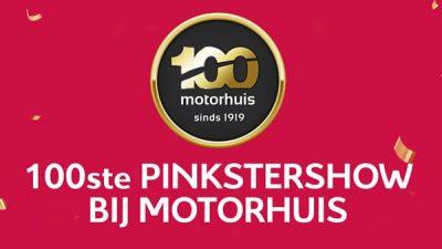 Bekijk 100ste Pinkstershow bij Motorhuis